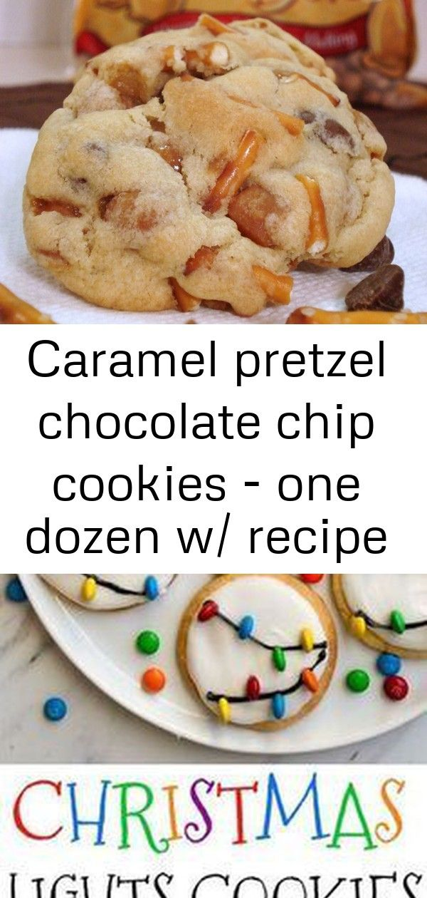 Caramel pretzel chocolate chip cookies - one dozen w/ recipe below #easyroyalicingrecipe