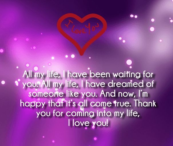 I Love You All My Life I Have Been Want In And Waiting For Some 1