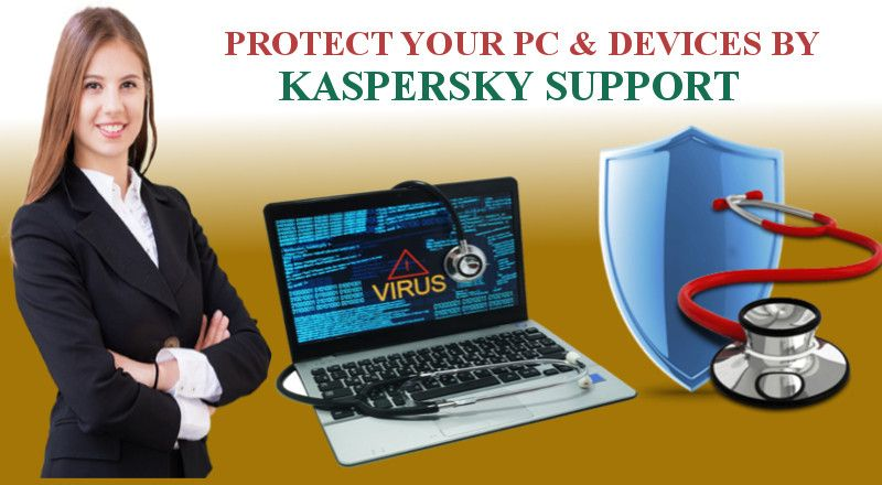 Kaspersky support renders ultimate protection for your