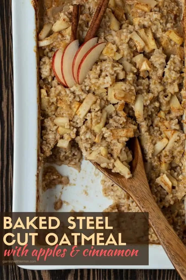 Need a warm, make ahead breakfast? Make a batch of this hearty Baked Steel Cut Oatmeal with Apples & Cinnamon and enjoy breakfast all week long! #oats #oatmeal #breakfast #easyrecipe #steelcutoats