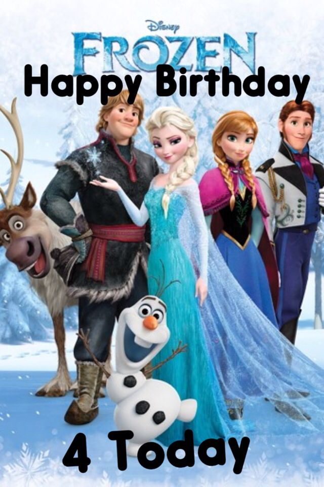 Every Childs Birthday Card That Is Turning 4 And A Frozen Fan