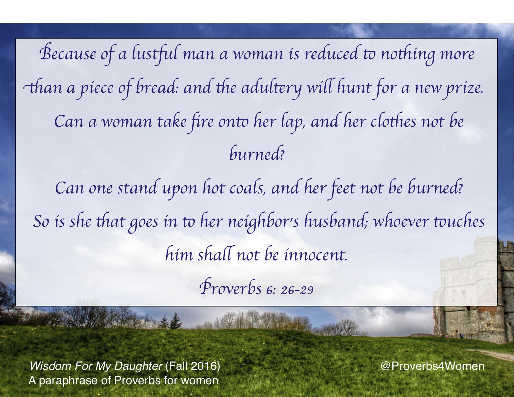 Proverb 6 26 29 You Are The Father To My Daughter Book Of Proverbs Paraphrase For
