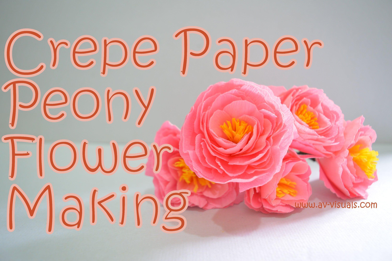 Diy Crepe Paper Peony Flower Tutorial Youtube The Joy Of