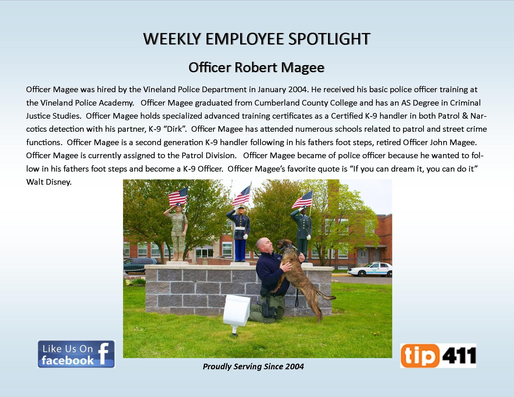Weekly Employee Spotlight Officer Robert Magee Officer Magee Was