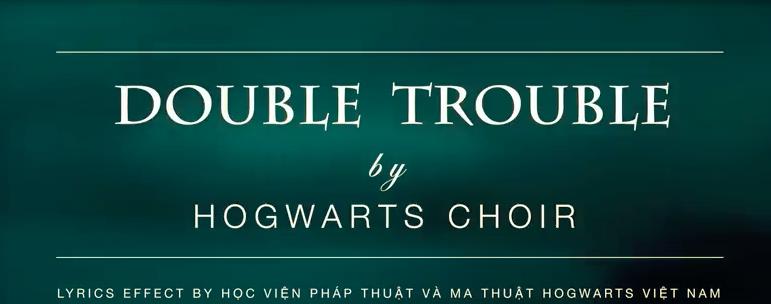 Hogwarts Double Double Hogwarts Lyrics Choir