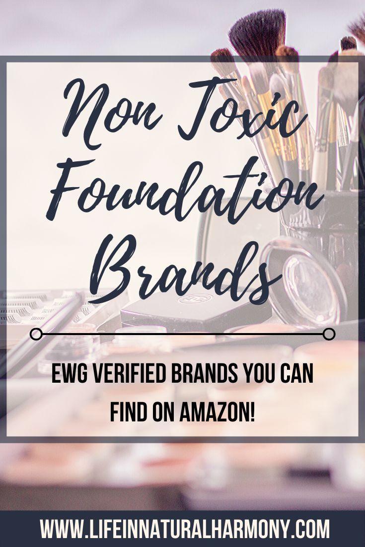Non Toxic Foundation EWG Verified Options Non toxic