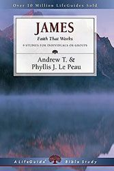 Title: James: Faith That Works By: Lepeau, Phyllis J.