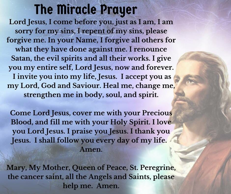 miracle prayer to find love Comfort in times of trouble flesh-and-blood human beings have testified to miracles they happen sometimes the answer is the help we pray for.