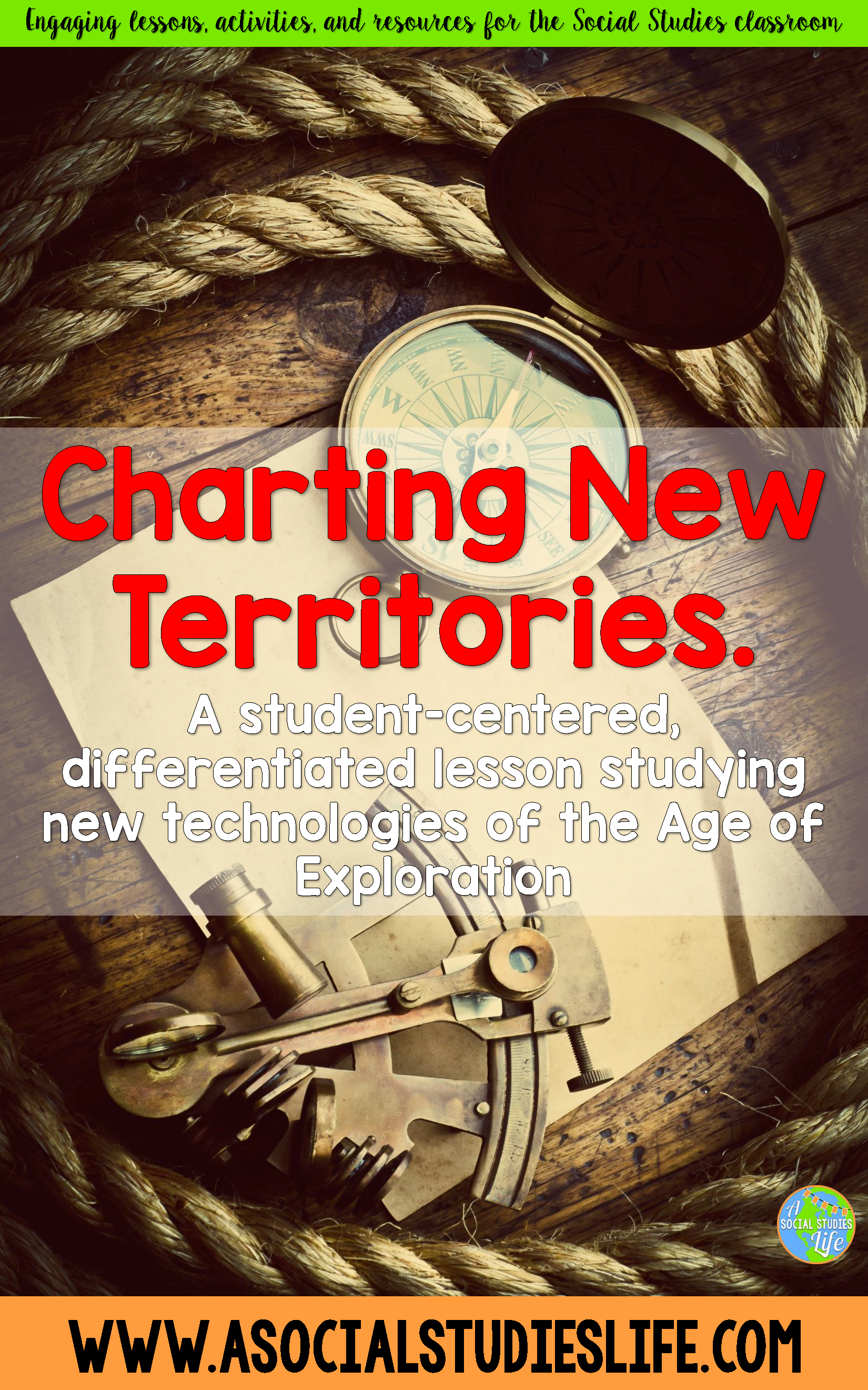 Age Of Exploration Technology Social Studies Connect