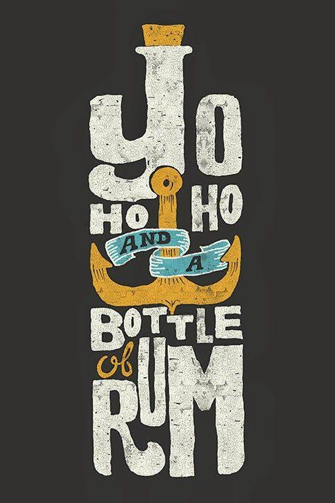 Yo Ho Ho And A Bottle Of Rum : bottle, Bottle, Typography, Inspiration,, Typographic, Design,