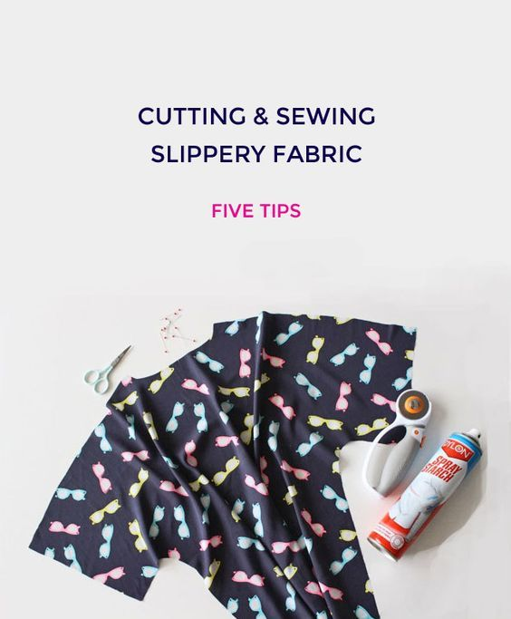 Five Tips for Cutting + Sewing Slippery Fabric | How to cut slippery material | Free sewing tutorials | Sewing tips | Tilly and the Buttons