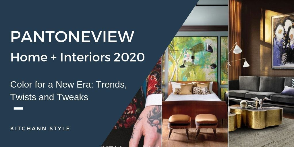 Pantone 2020 - Color For A New Era • Color Trends - KitchAnn Style #pantone2020 Pantone 2020 - Color For A New Era • Color Trends - KitchAnn Style #pantone2020 Pantone 2020 - Color For A New Era • Color Trends - KitchAnn Style #pantone2020 Pantone 2020 - Color For A New Era • Color Trends - KitchAnn Style #pantone2020