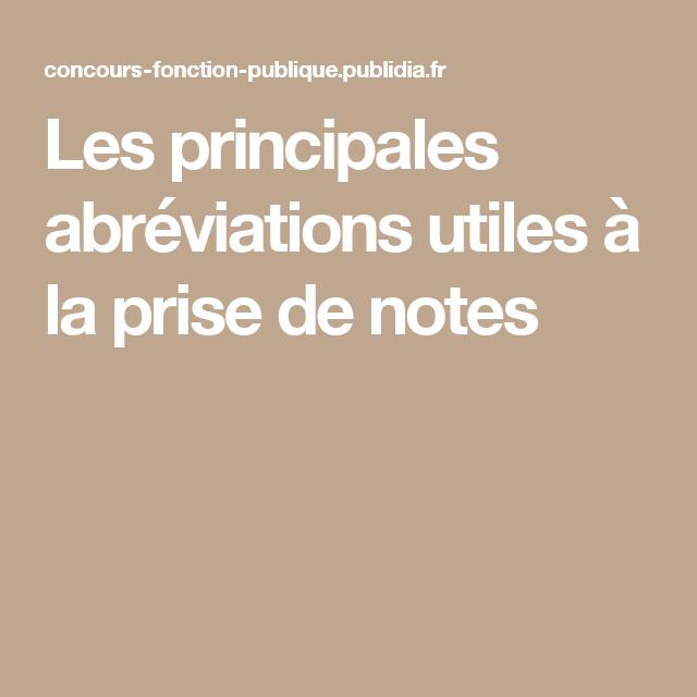 Les Principales Abreviations Utiles A La Prise De Notes Prise De Notes Methode De Travail Concours