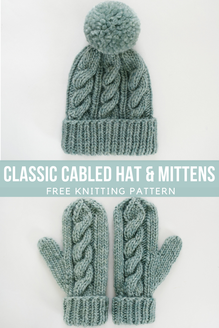 Free Knitting Pattern - Classic Cabled Hat and Mittens #knittingpatternsfree