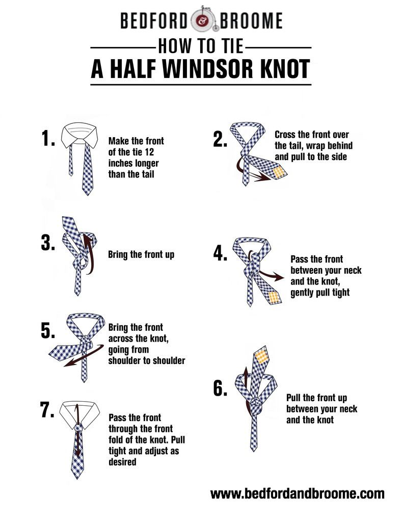 Bedford Broomes Step By Directions For Tying A Half Windsor Tie And Ties On Pinterest Knot