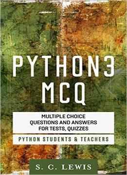 Python 3 Mcq – Multiple Choice Questions N Answers For Tests