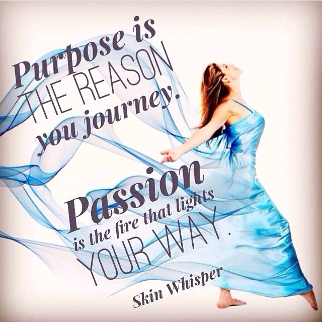 Purpose and Passion are Powerful!