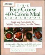 The Fourcourse 400calorie Meal Cookbook The Fourcourse 400 The Fourcourse 400calorie Meal Cookbook The Fourcourse 400