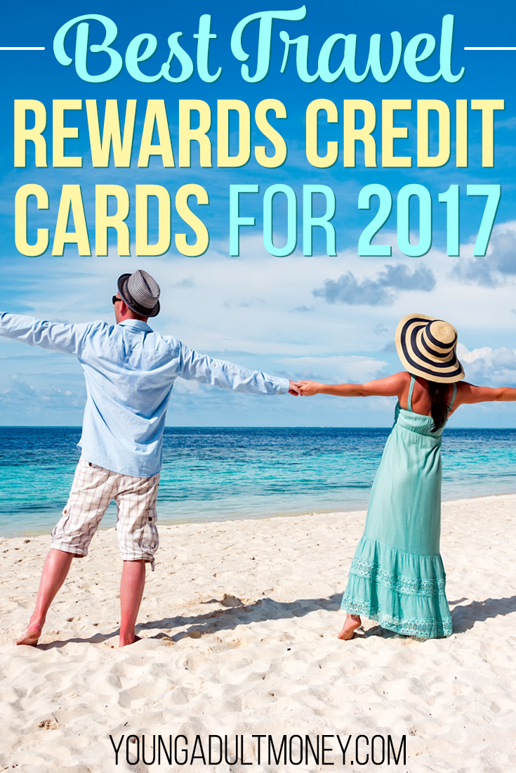 Top Travel Rewards Credit Cards August 2020 Travel