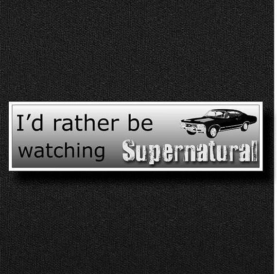 I'd RATHER be WATCHING SUPERNATURAL novelty car by OddworldNovelty