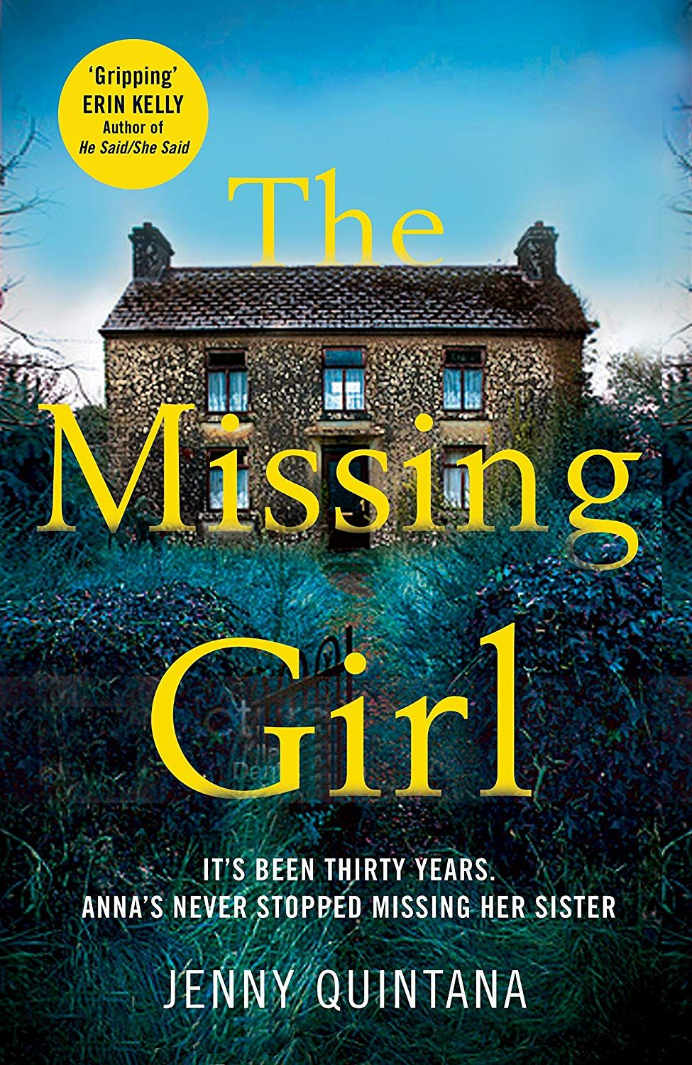 The Missing Girl: The Addictive, Must-Read Mystery of the