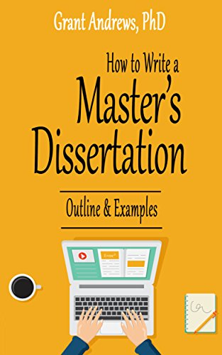 Amazon Com How To Write A Master S Dissertation Outline And Example Essay Thesi Writing Book 7 Ebook Andr In 2020 Improvement Grant