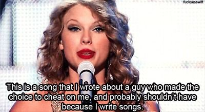 I don't know why a boy would cheat on Taylor Swift. Idiots.