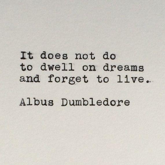 Albus Dumbledore Quotes | Harry Potter Dreams Quote Albus Dumbledore Typed On Typewriter