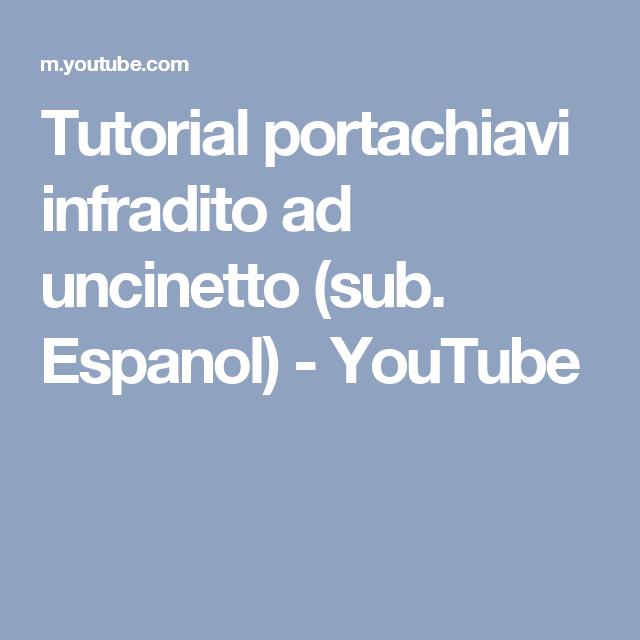 Tutorial Portachiavi Infradito Ad Uncinetto Sub Espanol Youtube Tutorial