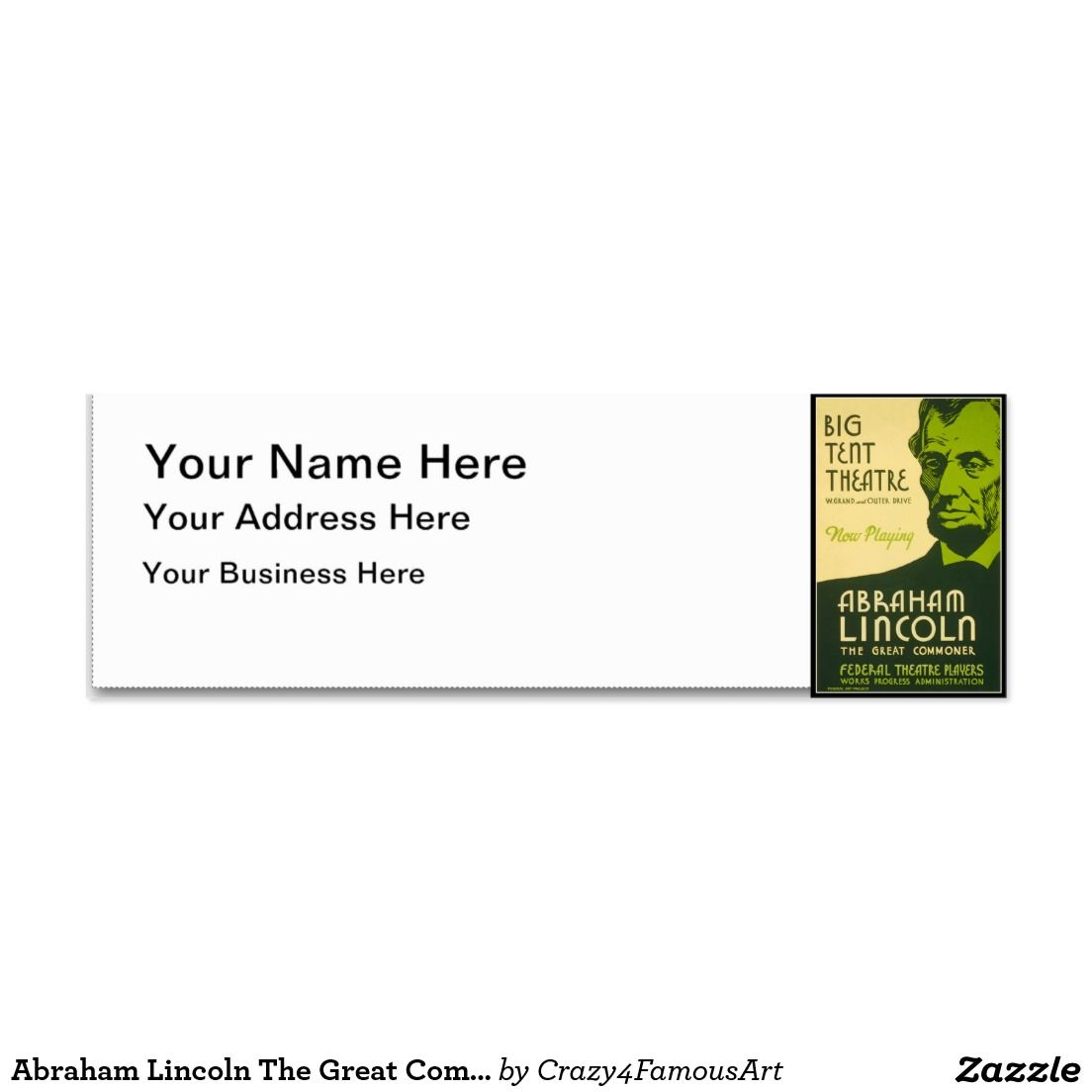 Abraham Lincoln The Great Commoner | Customize it | Pinterest ...