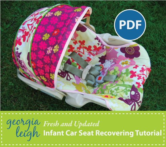 How to REcover an Infant Car Seat plus FREE Videos and BONUS Pattern ...