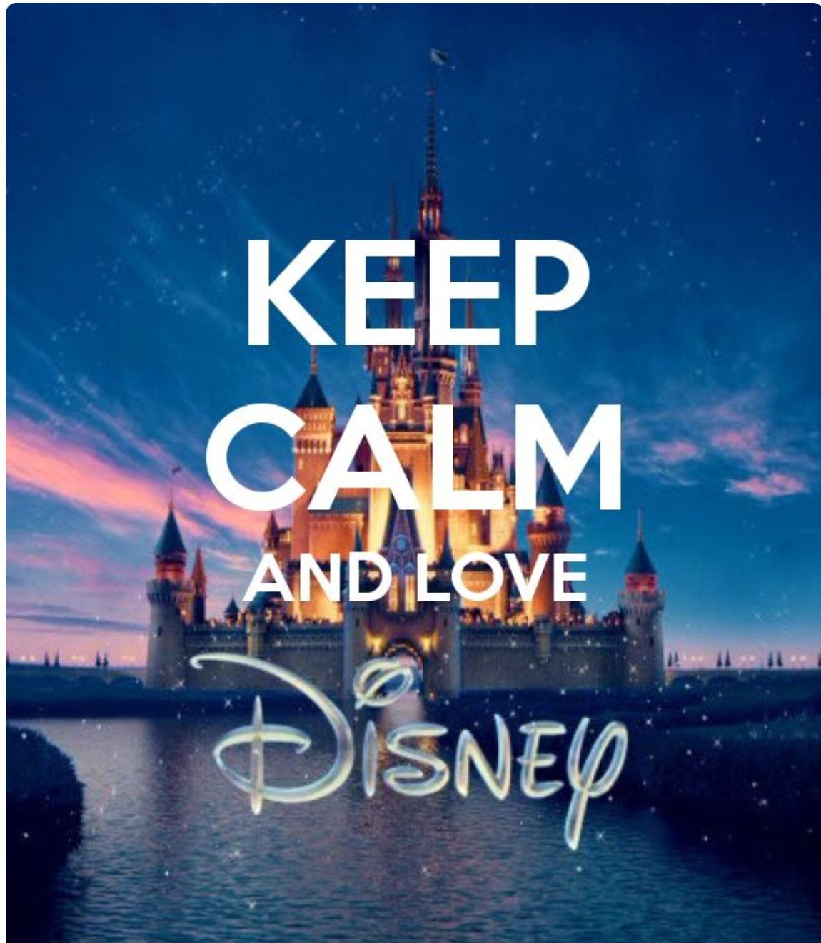 Keep Calm And Love Disney Keep Calm Pinterest Calming Disney Quotes And Inspirational