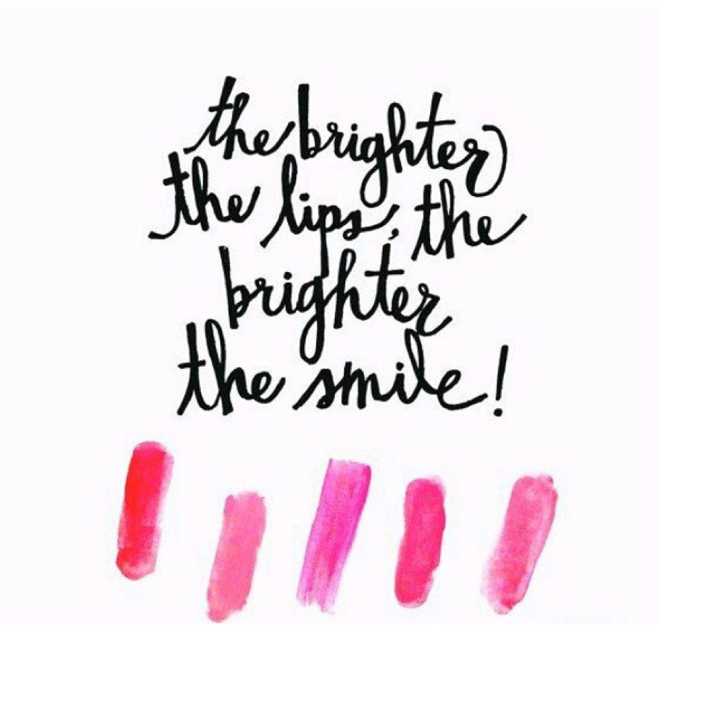 Brighter The Better Makeup Quotes Lipstick Quotes Beauty Quotes