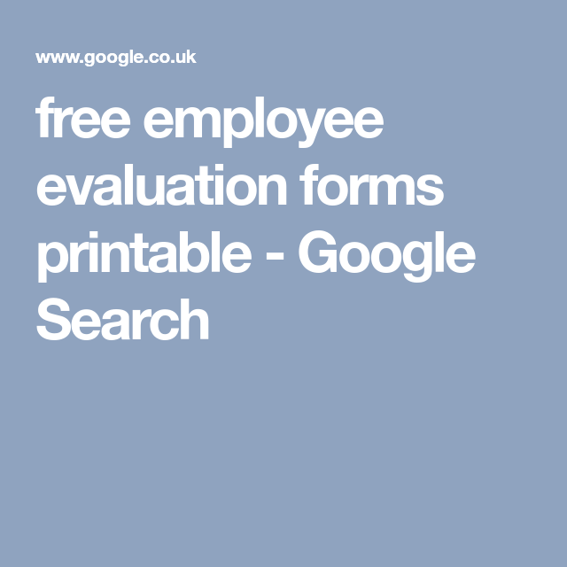 Free Employee Evaluation Forms Printable  Google Search  Team