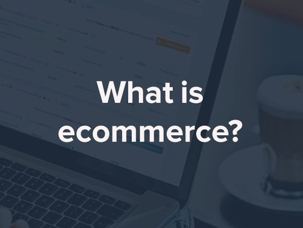 What is E-commerce? - % | Open Cart E-Commerce | eCommerce, Gps