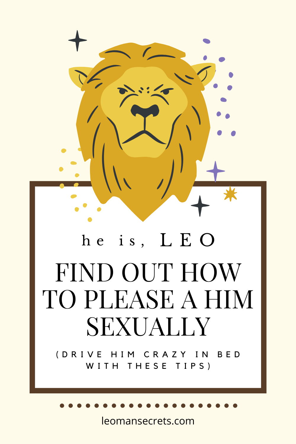 How to Please a Leo Man Sexually - Drive Him Crazy in Bed