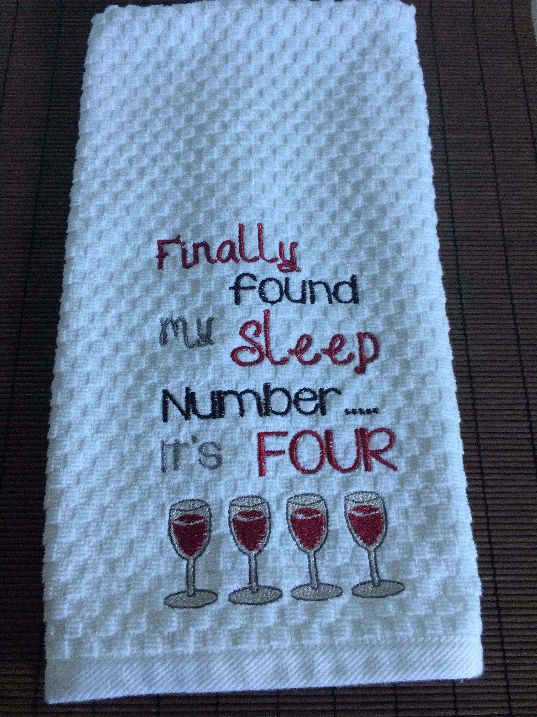 Embroidered Kitchen Towel With Saying Wine Saying Towel Fun
