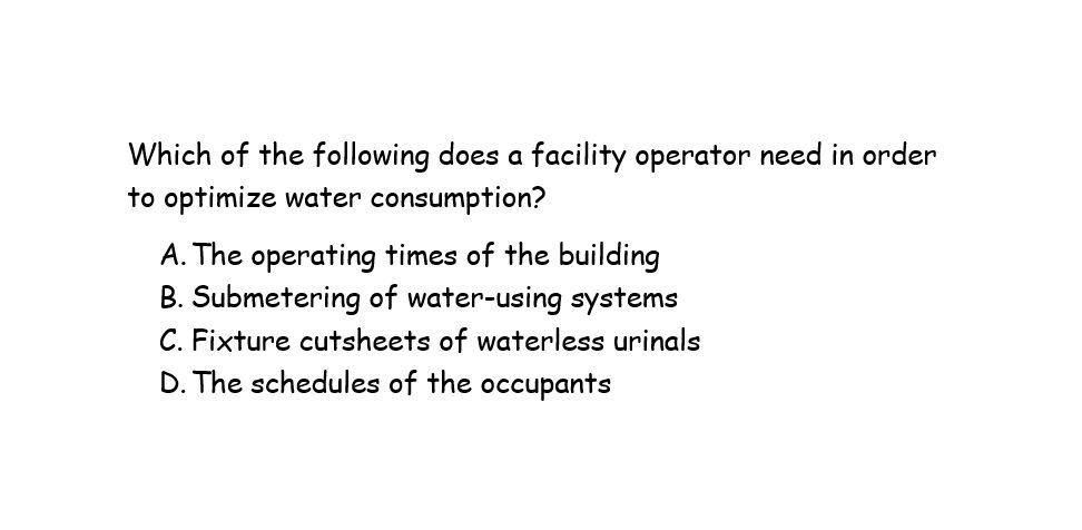 #LEEDexamprep #PopQuiz on #waterefficiency Stay tuned for the answer later today! @USGBC #GBES #USGBCEducationPartner