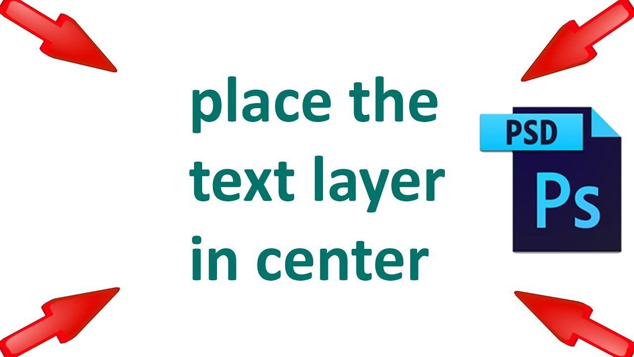 Photoshop center text
