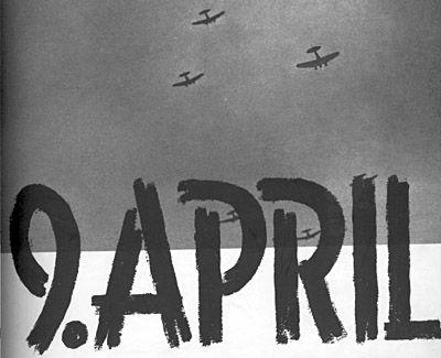 Danmark vågnede den 9.april tidligt om morgnen, ved larmen fra lavtflyvende tunge og truende ...