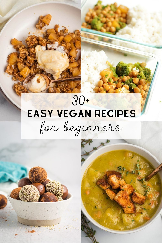 Easy Vegan Recipes For Beginners Vegan Recipes Easy Vegan