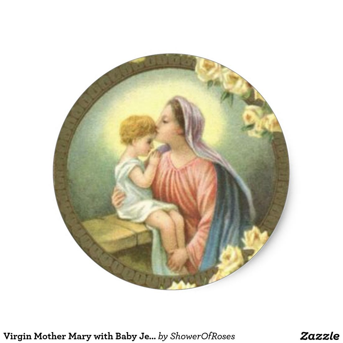 Virgin Mother Mary with Baby Jesus Roses Classic Round Sticker