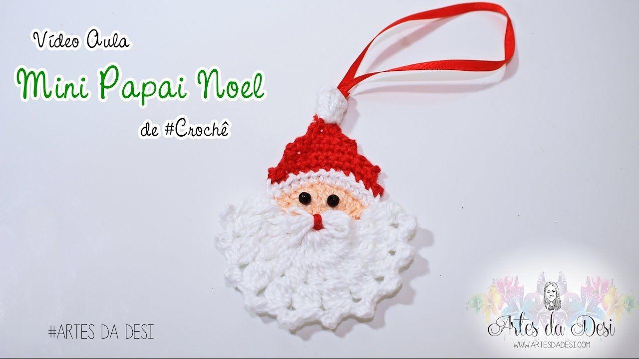 Mini Papai Noel de #crochê - Artes da Desi | Christmas | Pinterest ...