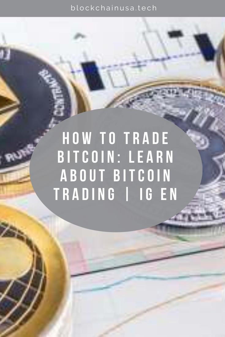 ig trade bitcoin