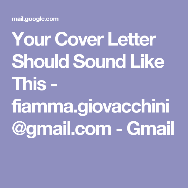 Your Cover Letter Should Sound Like This  FiammaGiovacchini
