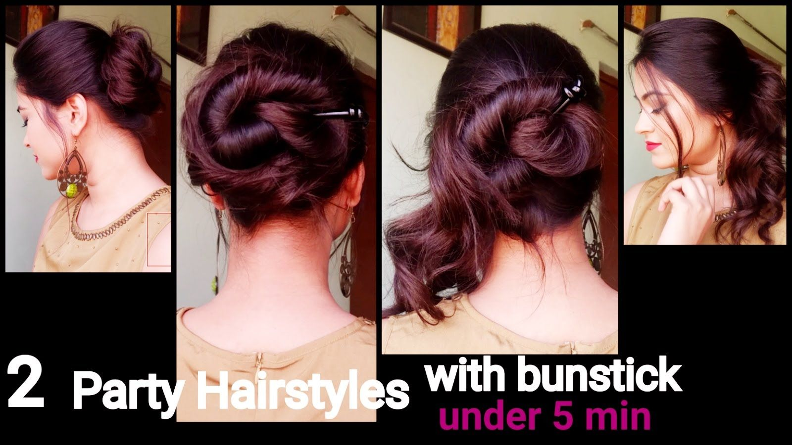 2 Party Hairstyles For Long Hair With Bunstick Messy Bun Indian Hairst Party Hairstyles For Long Hair Easy Hairstyles Quick Easy Hairstyles