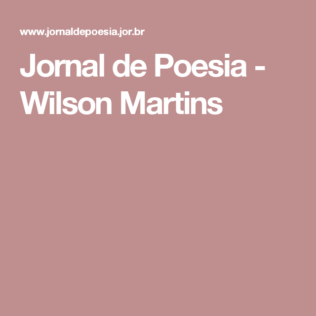 Jornal de Poesia - Wilson Martins