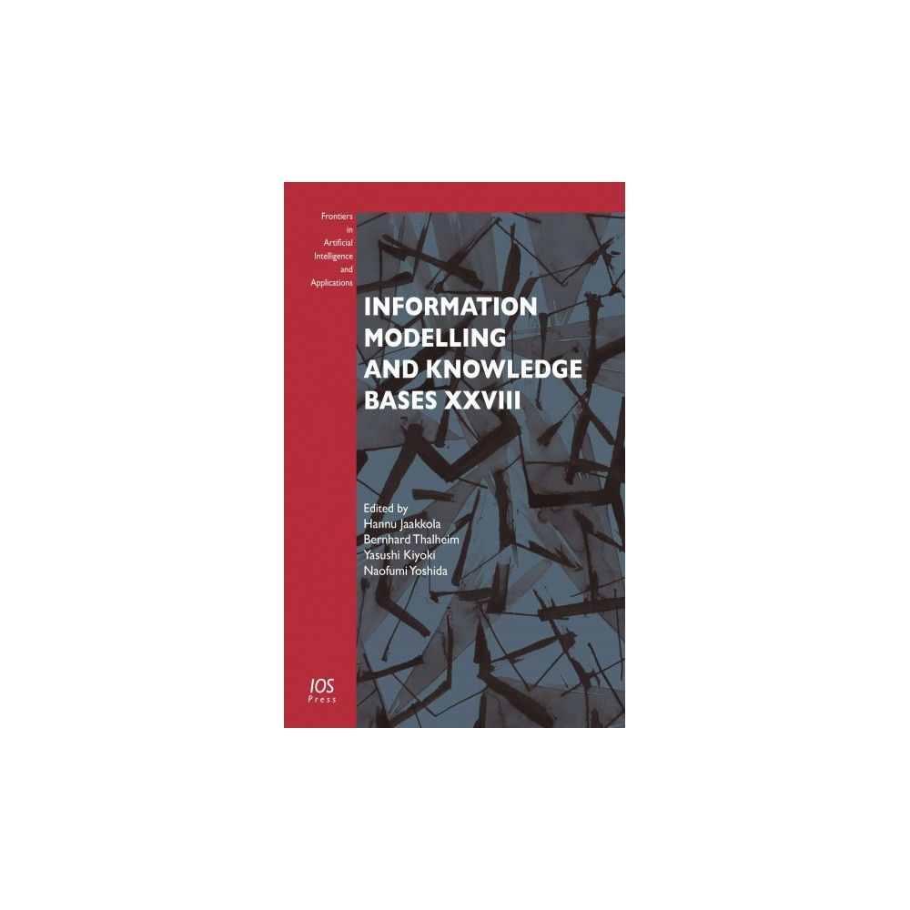 Information Modelling and Knowledge Bases Xxviii (Hardcover) (H. Jaakkola & B. Thalheim & Y. Kiyoki)