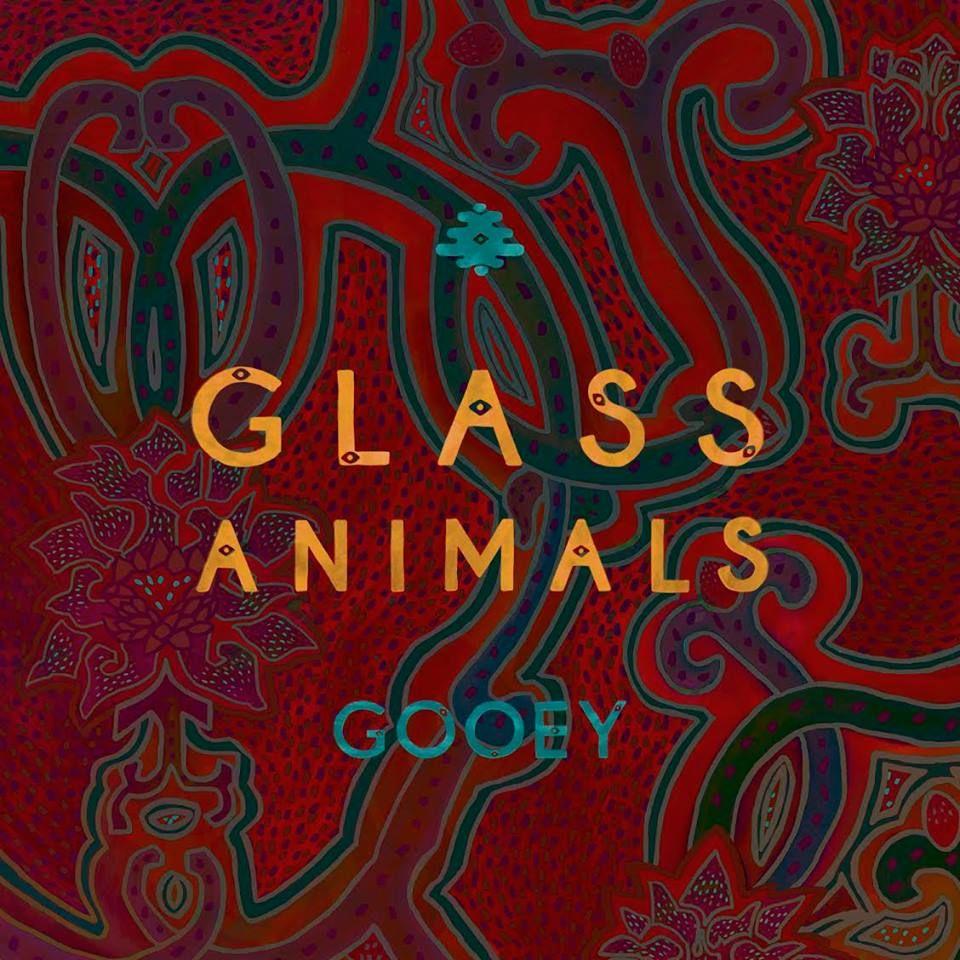 Glass Animals Gooey Glass animals, Gooey, Album art