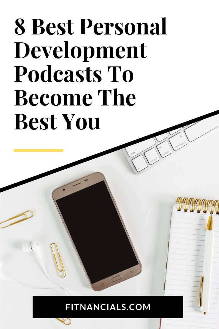 8 Best Personal Development Podcasts To Become The Best You is part of Personal development, The life coach school, Personal development books, Development, Self development, Personal growth books - Here are 8 of the best personal development podcasts to become the best version of you